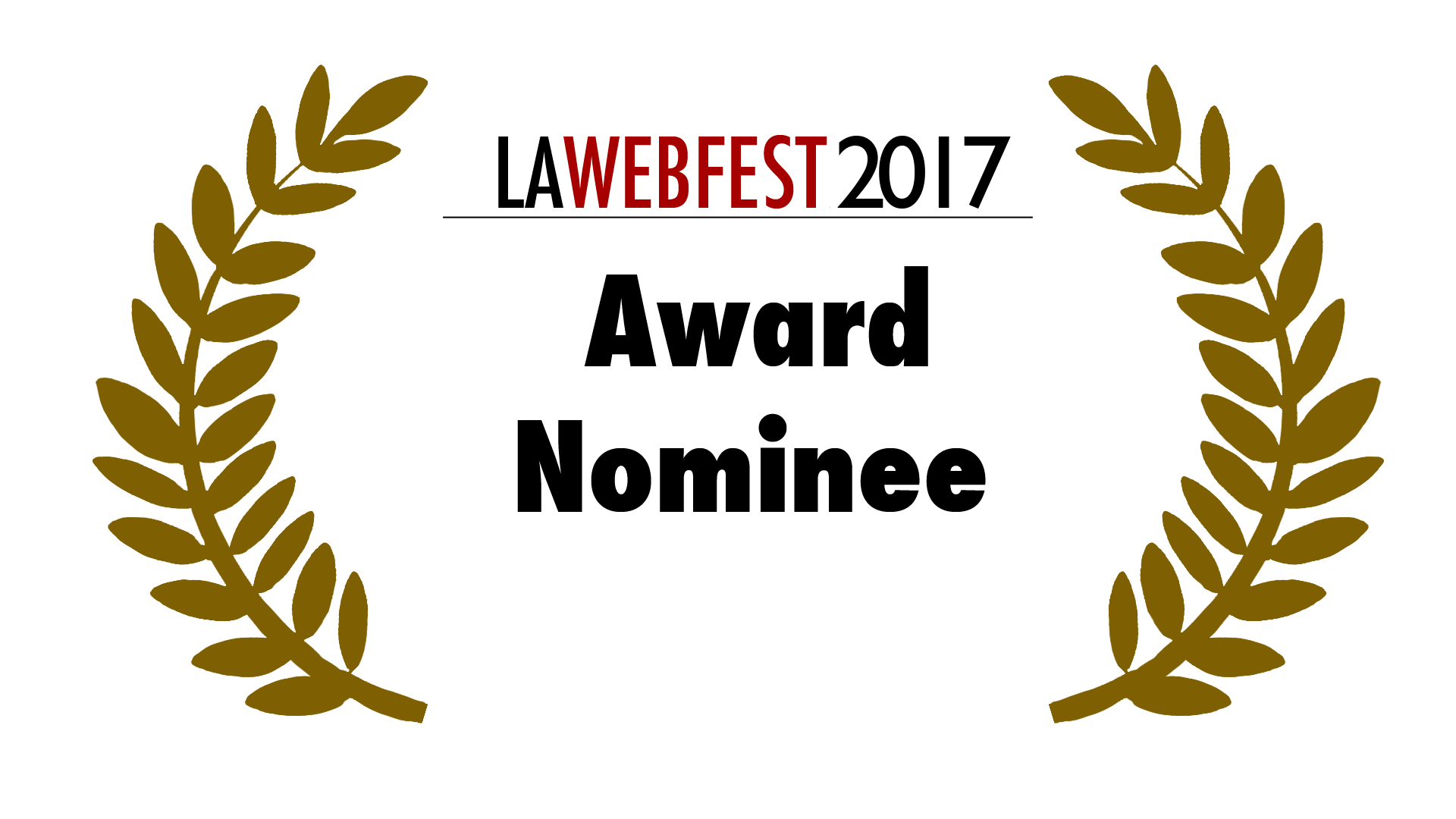 LA Webfest 2017 Award Nominee