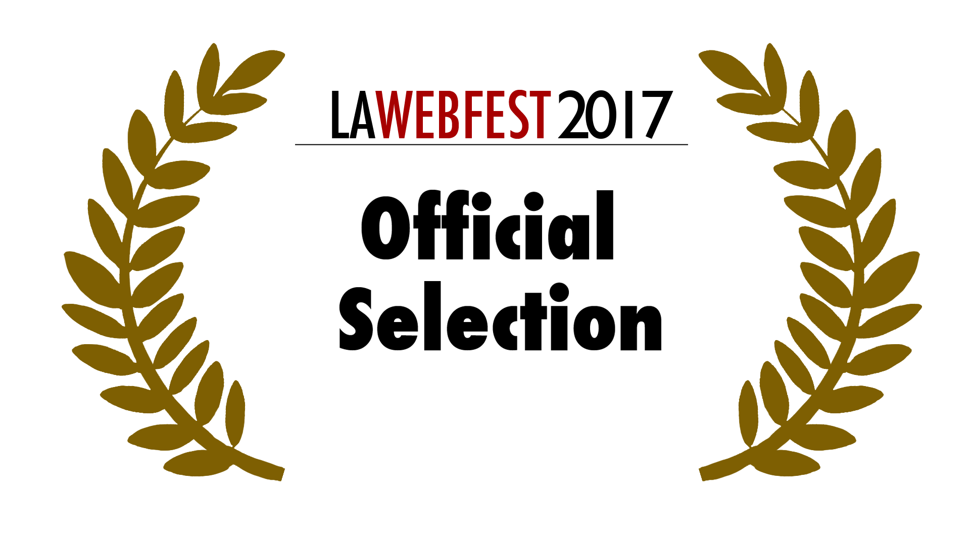 LA Webfest 2017 Official Selection