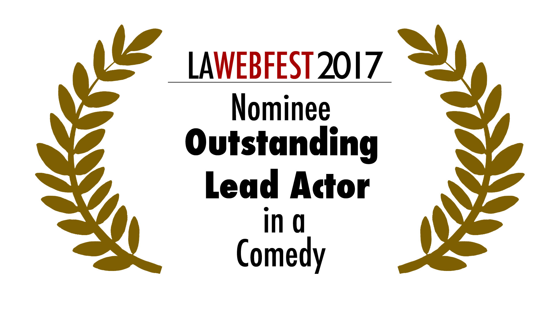 LA Webfest 2017 Lead Actor nominee