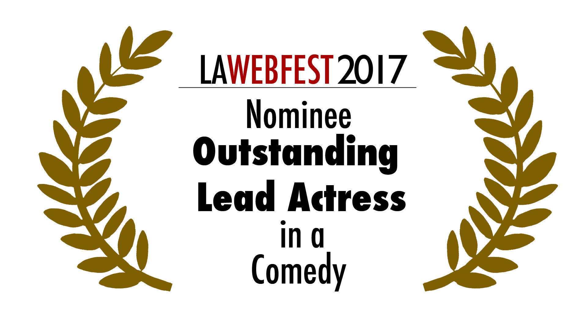 LA Webfest 2017 Lead Actress nominee