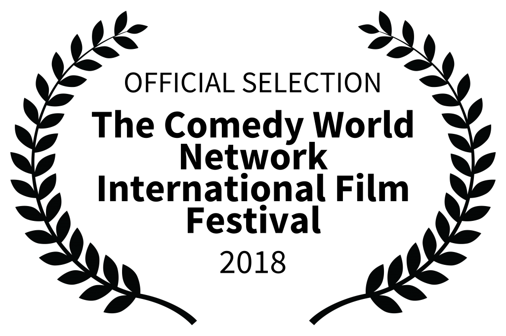 OFFICIALSELECTION TheComedyWorldNetworkInternationalFilmFestival 2018